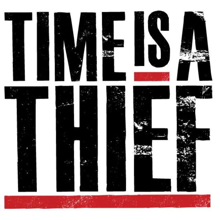 Time Is a Thief Tour Dates