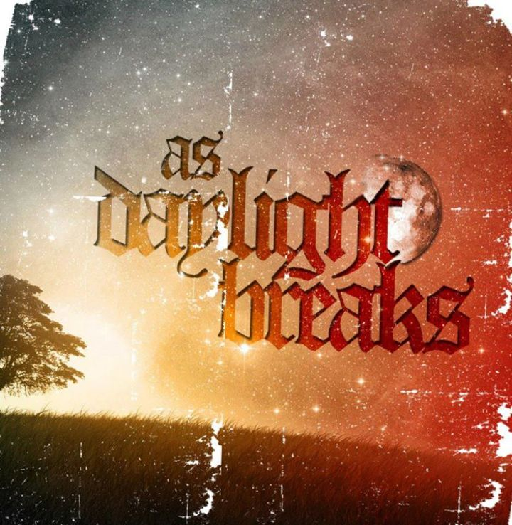 As Daylight Breakss Tour Dates