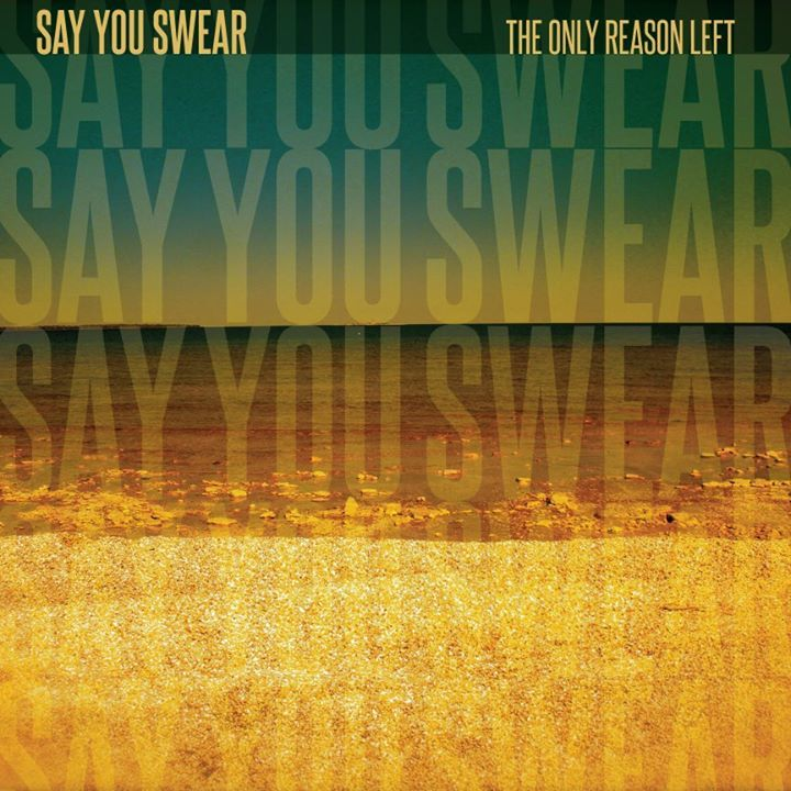 Say You Swear Tour Dates