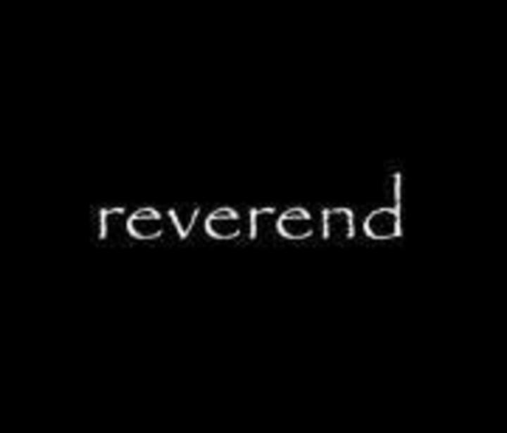 Reverend Tour Dates