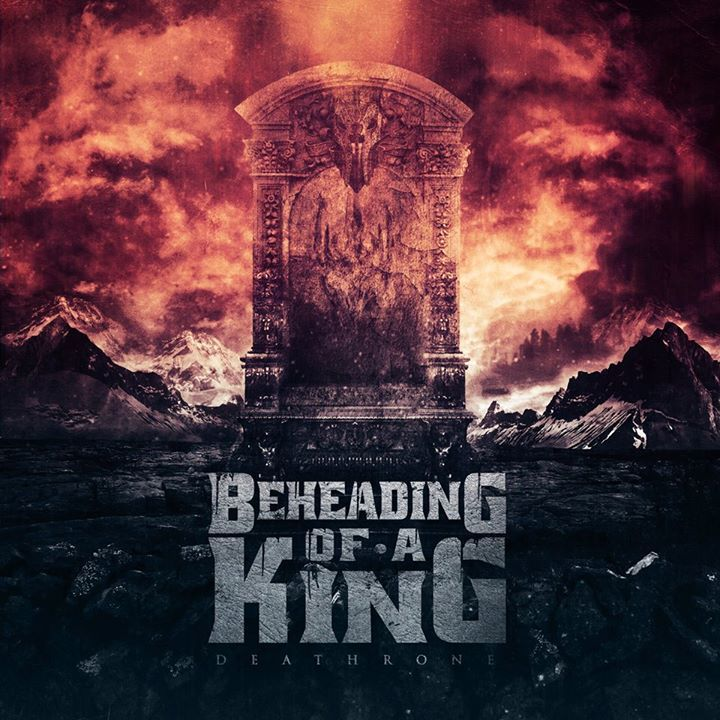 BEHEADING OF A KING Tour Dates