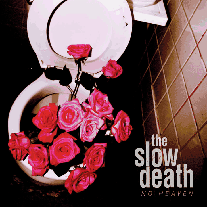 The Slow Death Tour Dates