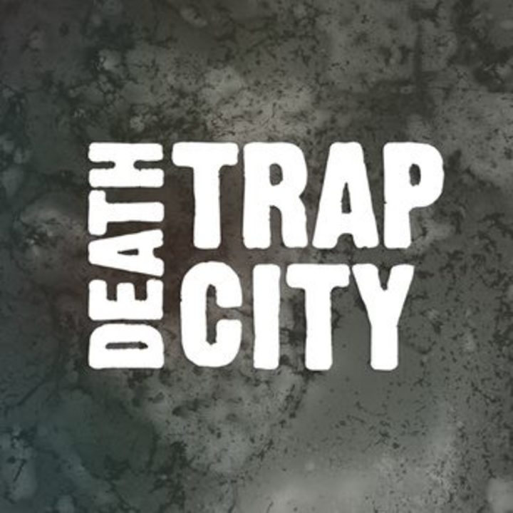 Death Trap City Tour Dates