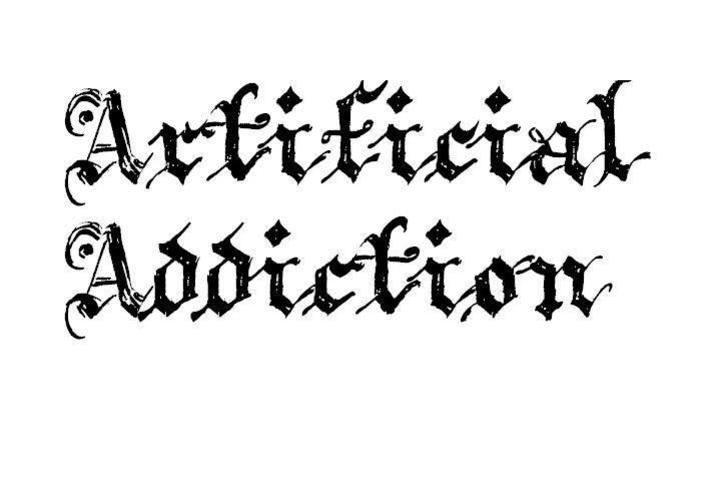 Artificial Addiction Tour Dates