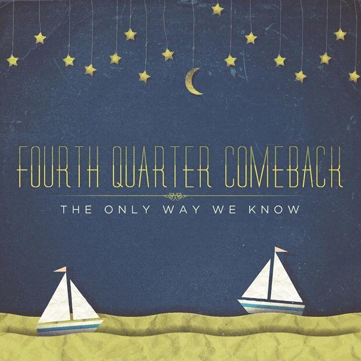 Fourth Quarter Comeback Tour Dates