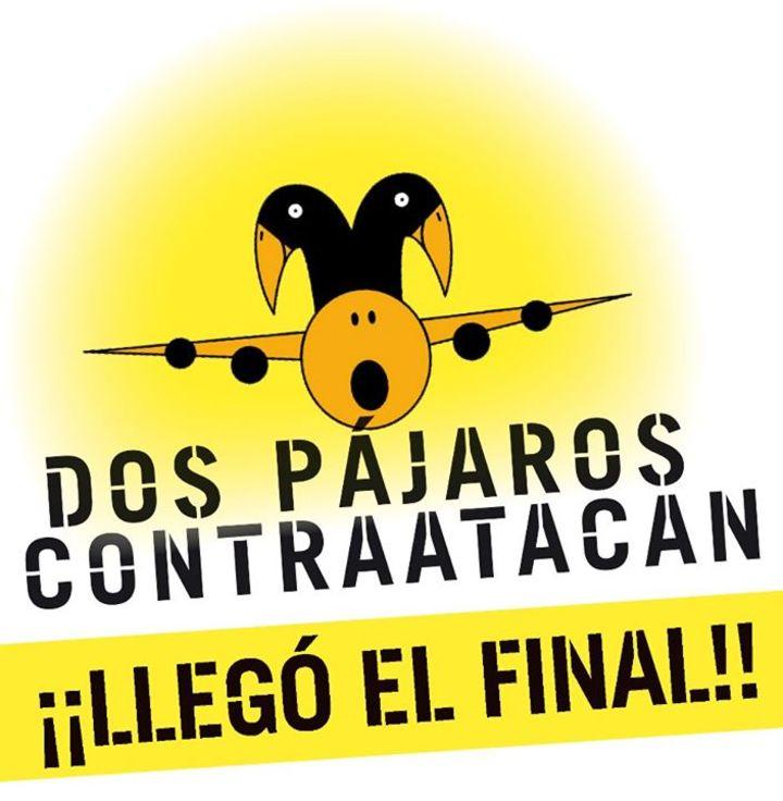 DOS PÁJAROS CONTRAATACAN !!! Tour Dates