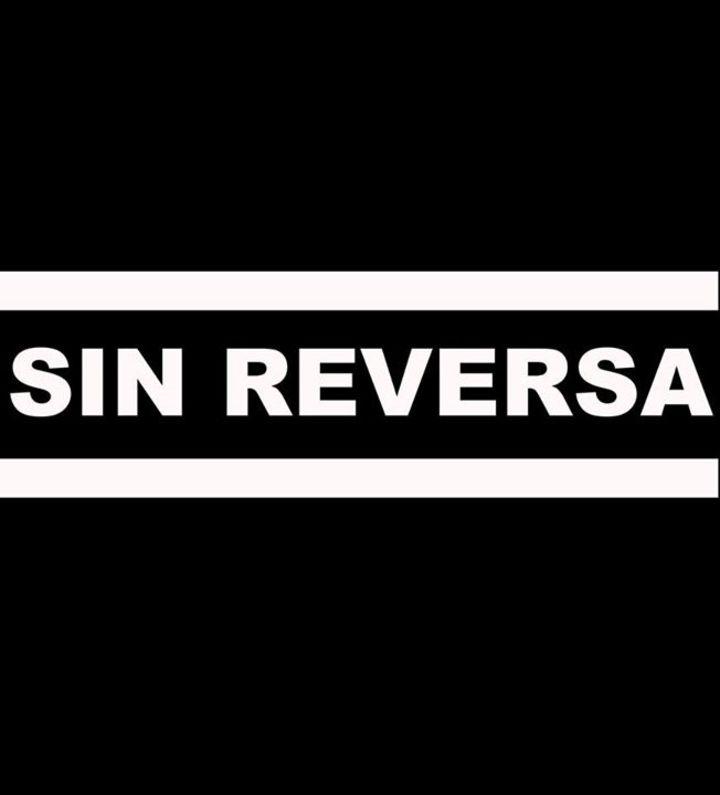 SIN REVERSA Tour Dates