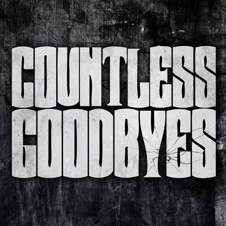 Countless Goodbyes Tour Dates