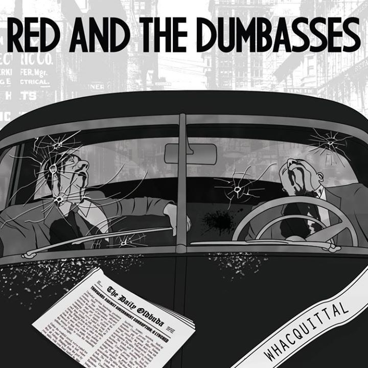 Red and the Dumbasses Tour Dates