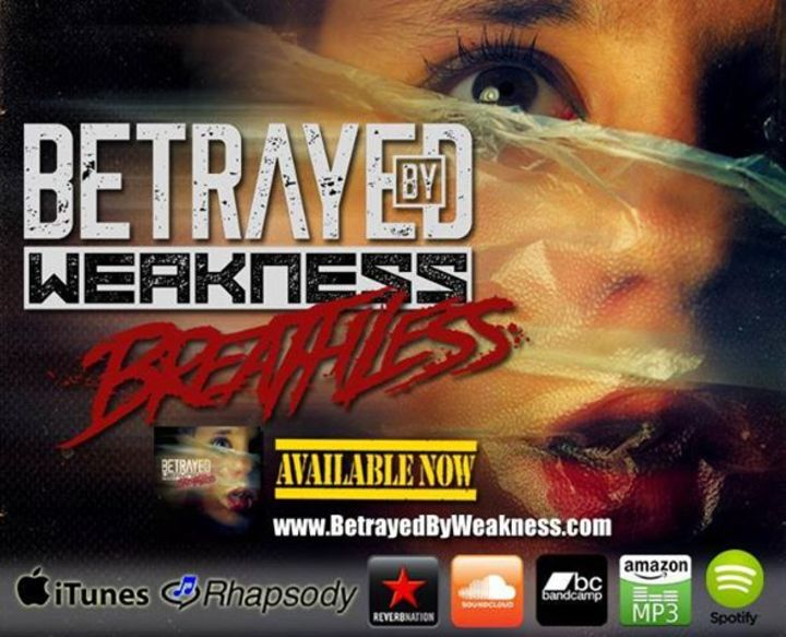 Betrayed By Weakness Tour Dates