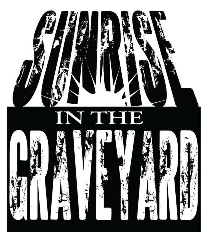 Sunrise In The Graveyard Tour Dates