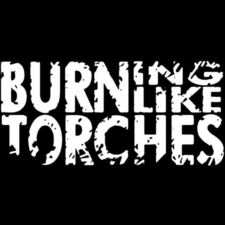 BURNING LIKE TORCHES Tour Dates