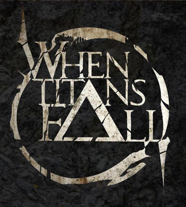 When Titans Fall Tour Dates