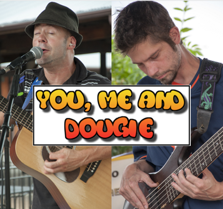 You, Me and Dougie Tour Dates