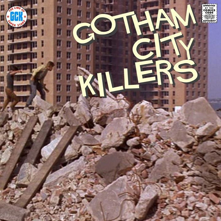 Gotham City Killers Tour Dates