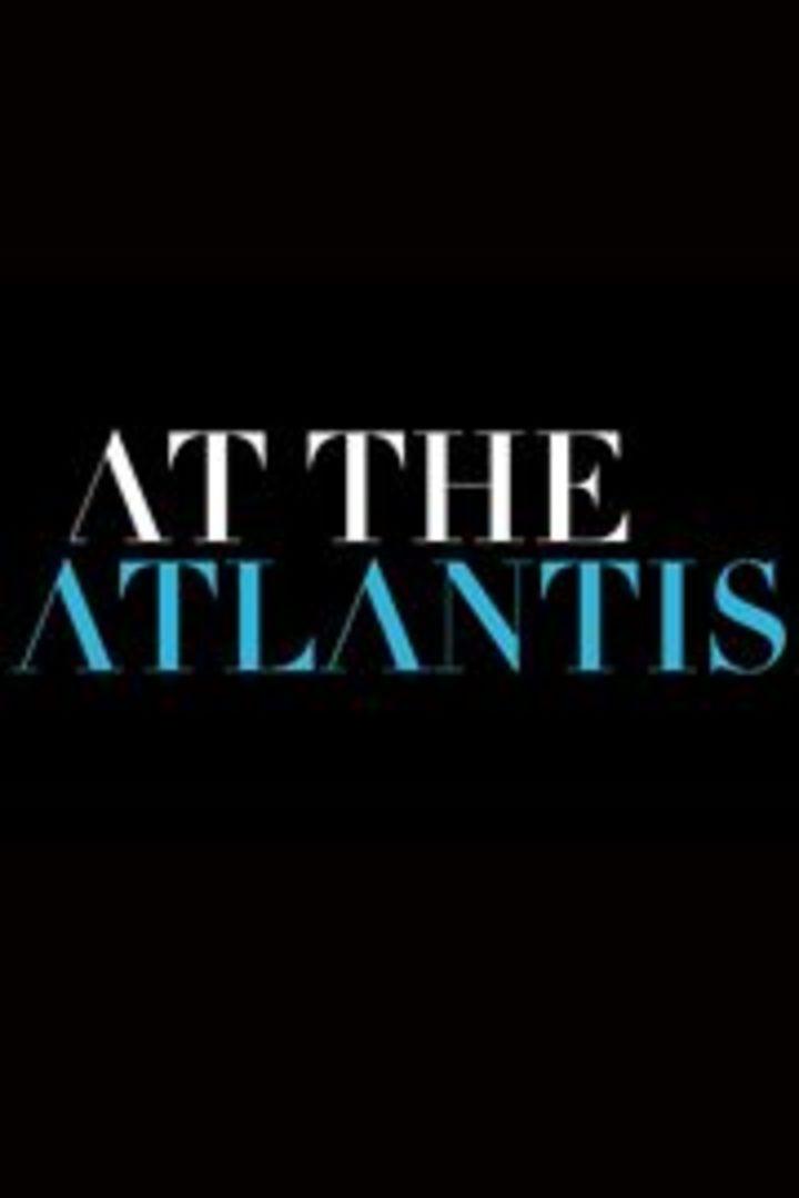 At The Atlantis Tour Dates