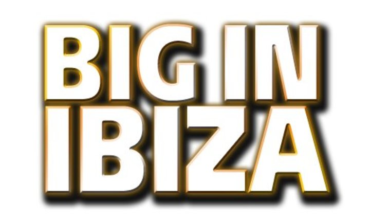 Big In Ibiza Tour Tour Dates