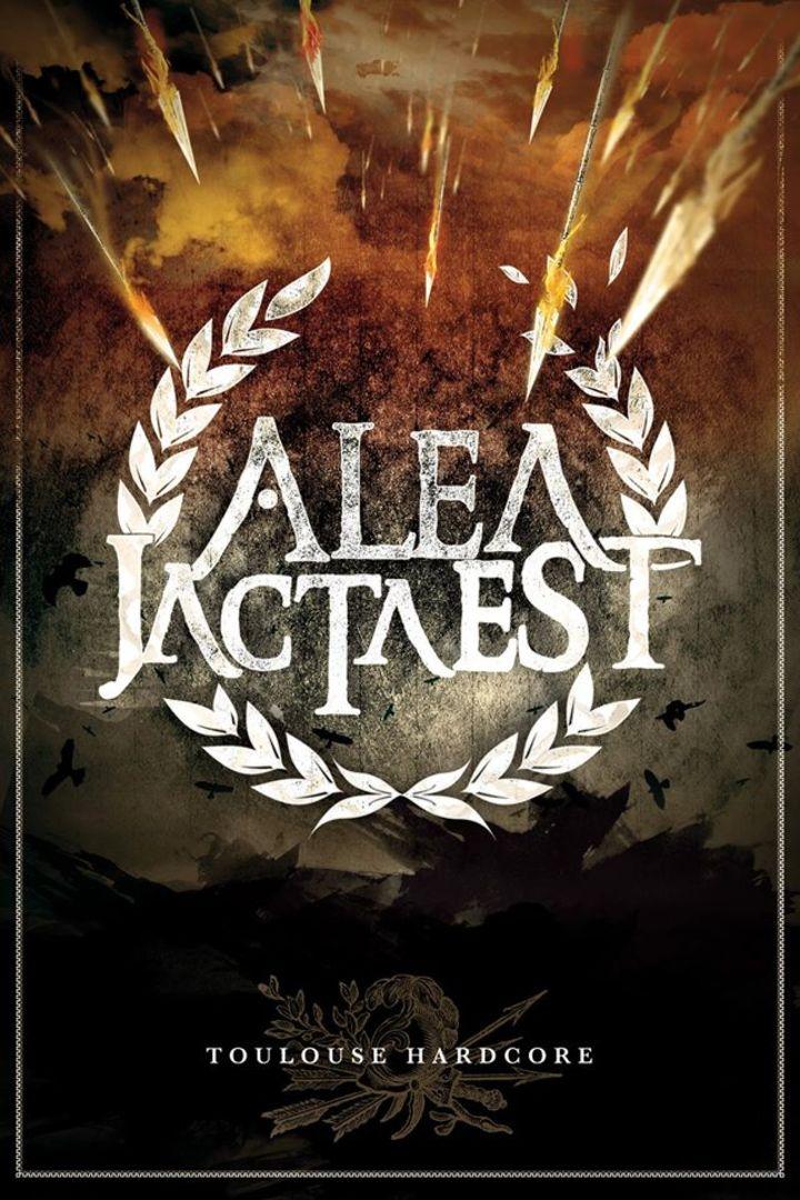 Alea Jacta Est Tour Dates