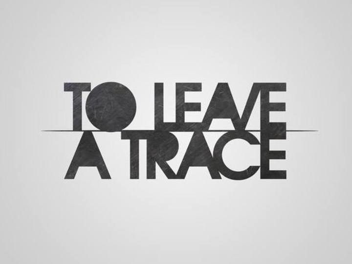 To Leave A Trace Tour Dates