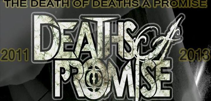 Deaths a promise Tour Dates