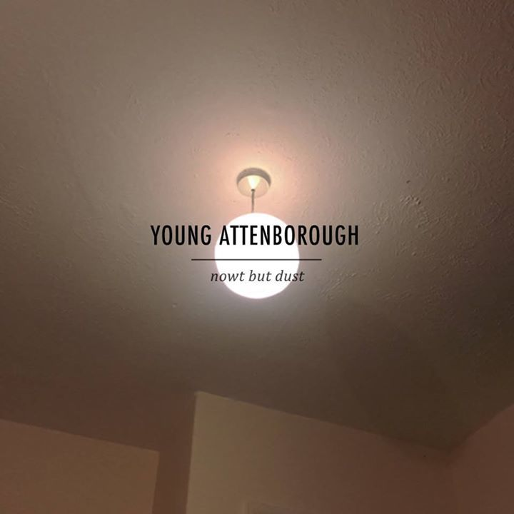 YOUNG ATTENBOROUGH  Tour Dates