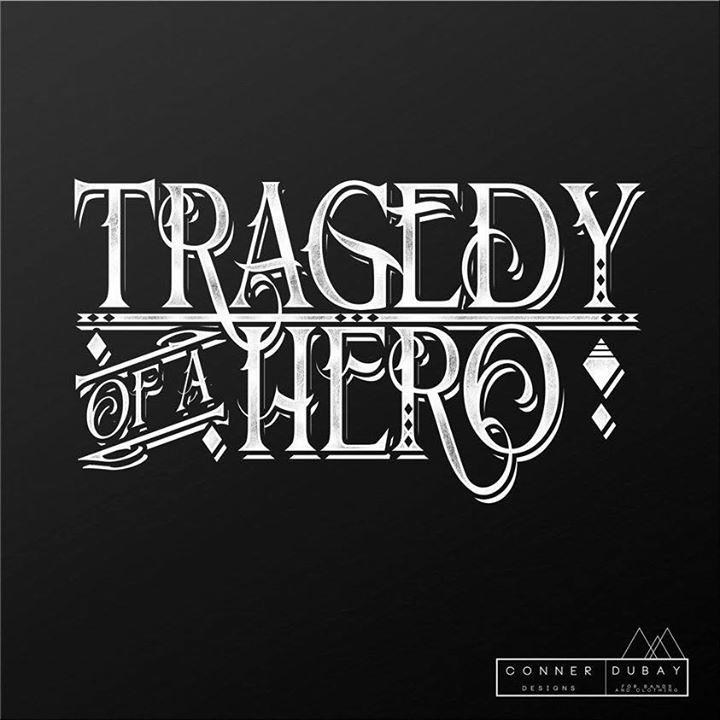 TragedyOfAHero Tour Dates