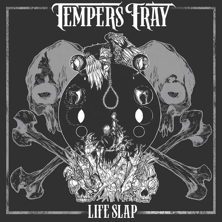 Tempers Fray Tour Dates