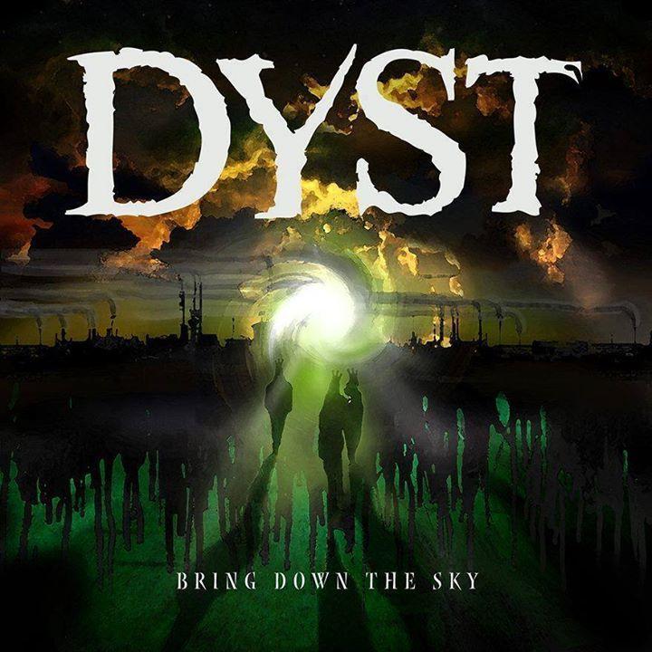Dyst Tour Dates