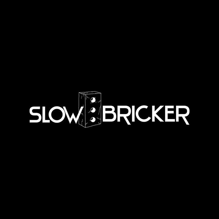 Slow Bricker Tour Dates