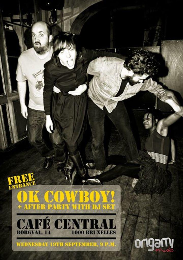 OK Cowboy ! Tour Dates