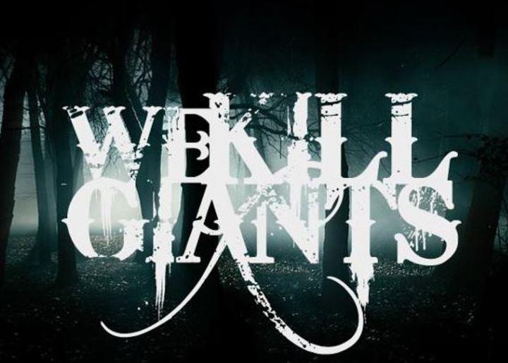 We Kill Giants Tour Dates