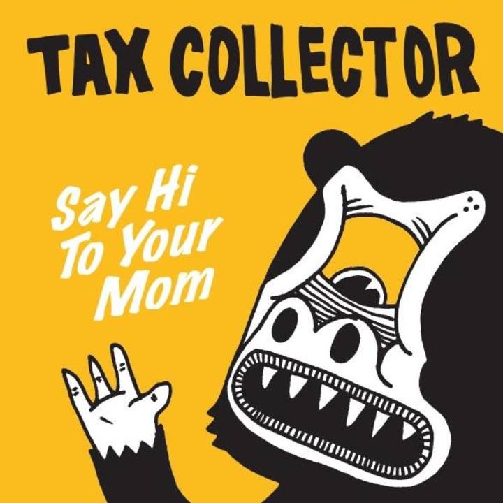 TAX COLLECTOR Tour Dates