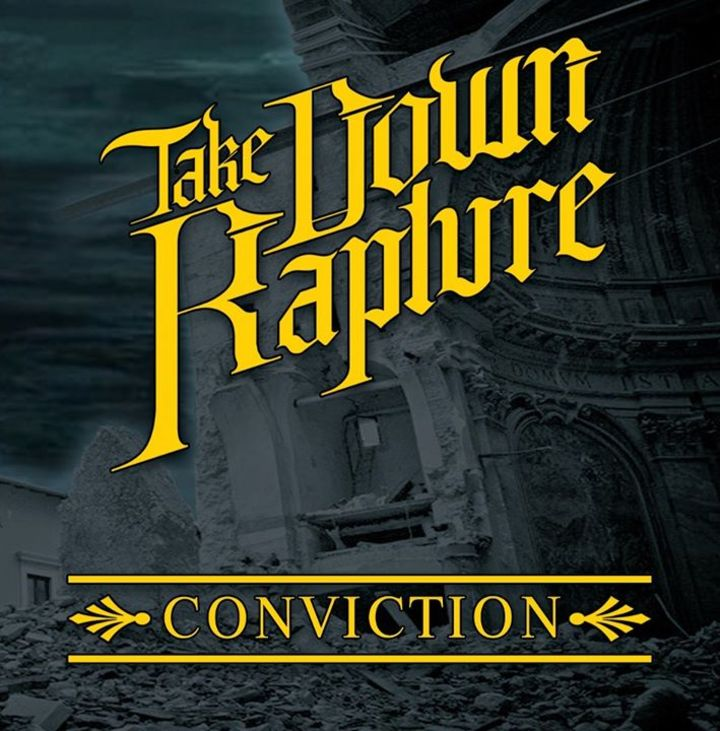 Take Down Rapture Tour Dates
