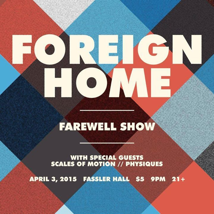 Foreign Home Tour Dates