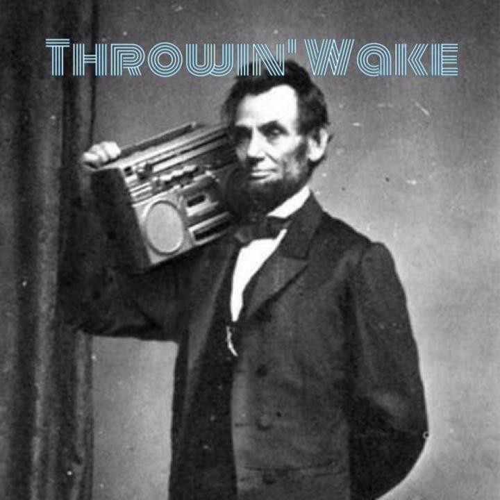 Throwin' Wake Tour Dates