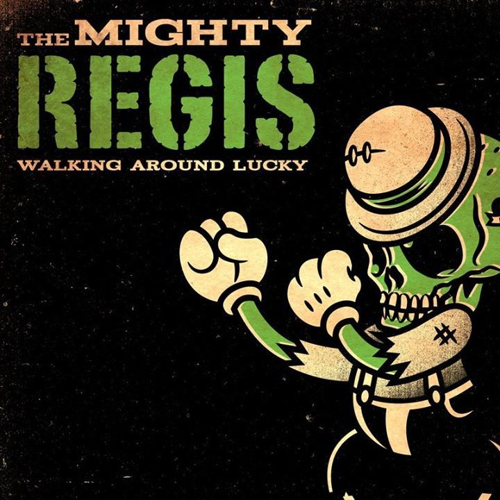 The Mighty Regis Tour Dates