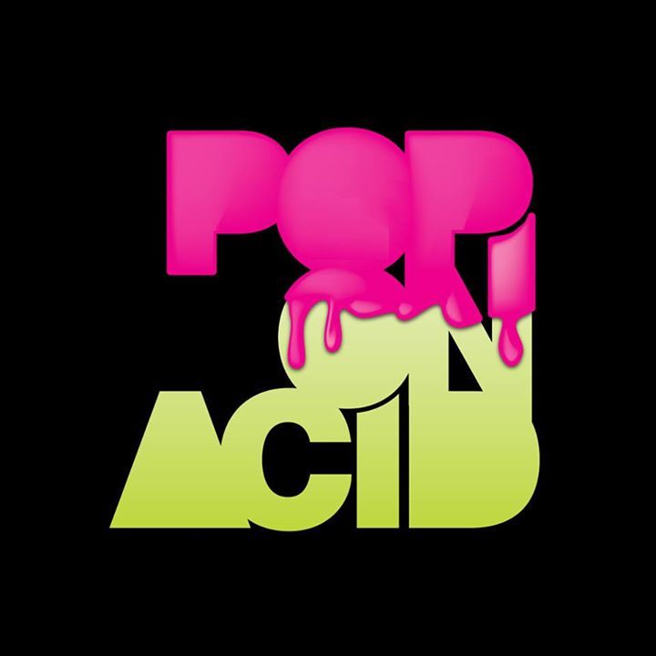 Pop On Acid Tour Dates
