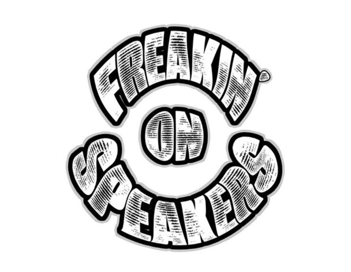 FREAKIN' ON SPEAKERS Tour Dates