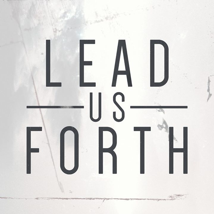 Lead Us Forth Tour Dates