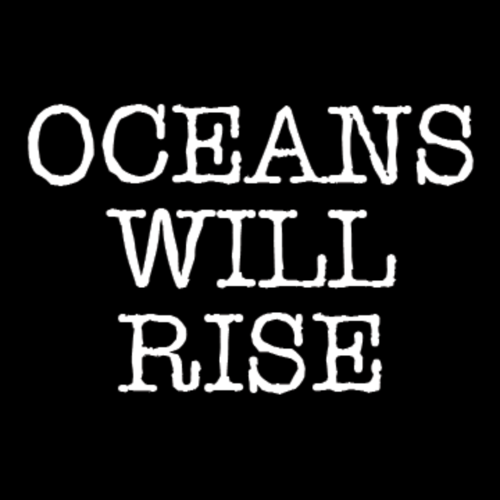 Oceans Will Rise Tour Dates