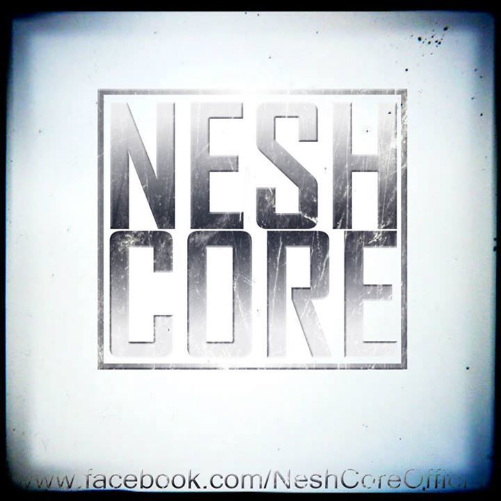Nesh Core Tour Dates