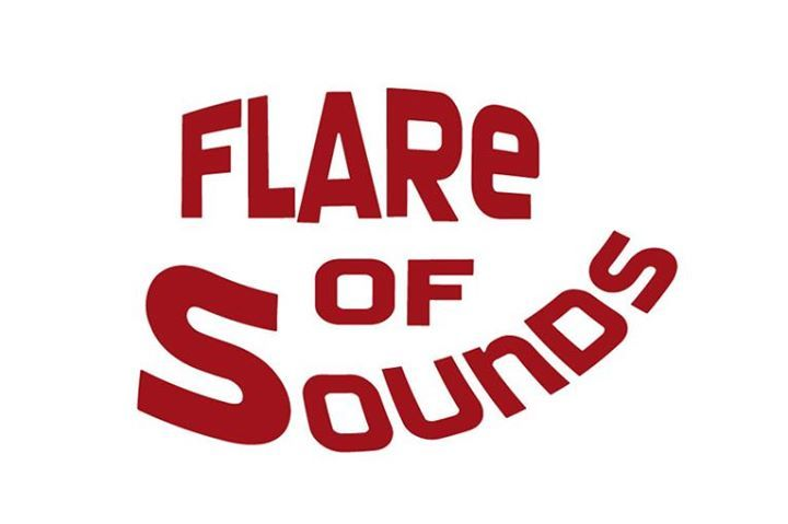 Flare of Sounds Tour Dates
