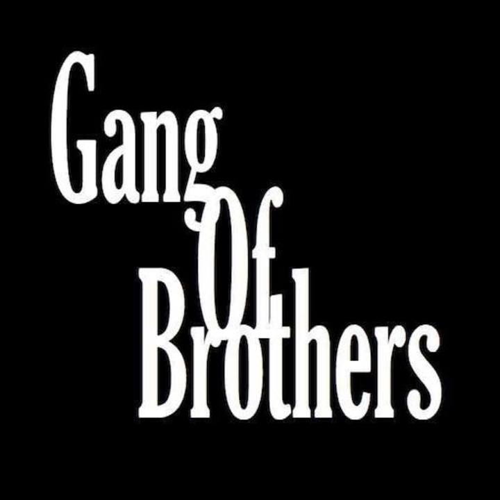 GANG OF BROTHERS Tour Dates