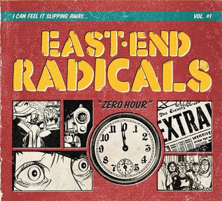 East End Radicals Tour Dates