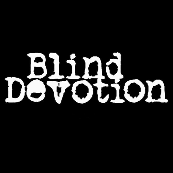Blind Devotion Tour Dates