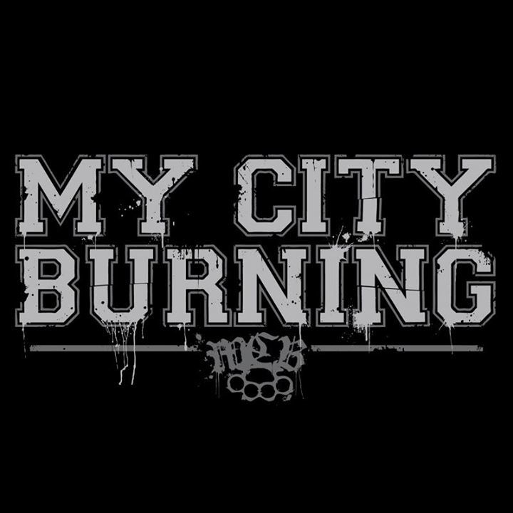 My City Burning Tour Dates