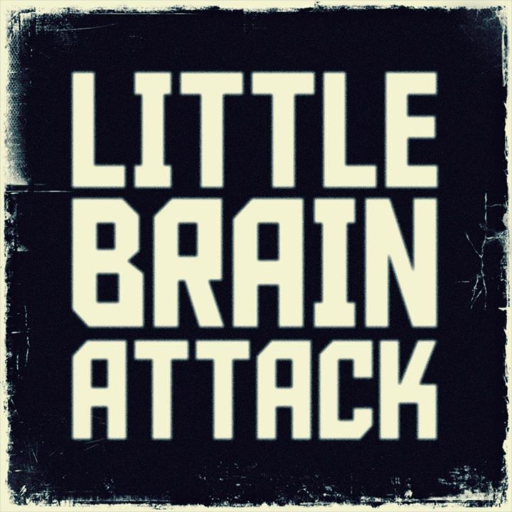 Little Brain Attack Tour Dates