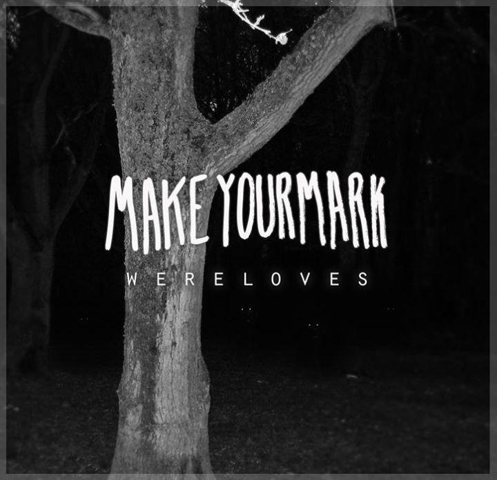 Make Your Mark Tour Dates