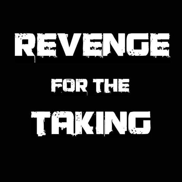 Revenge For The Taking Tour Dates
