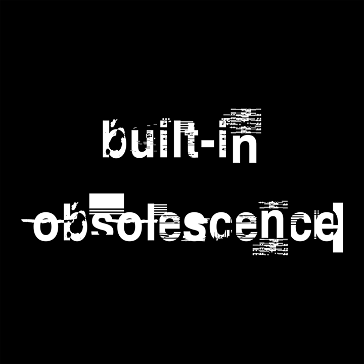 Built-in Obsolescence Tour Dates